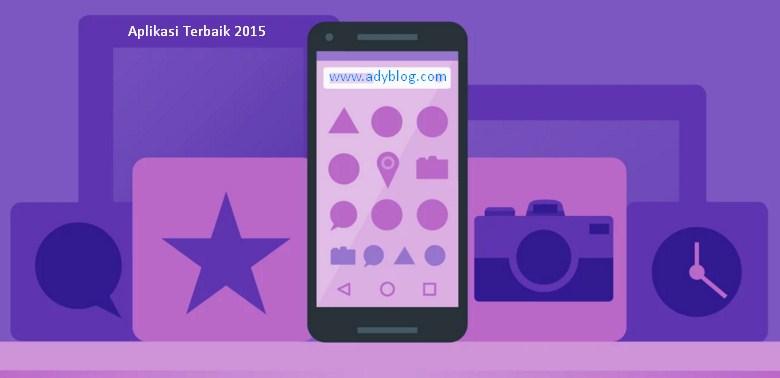 Aplikasi Android Terbaik 2015