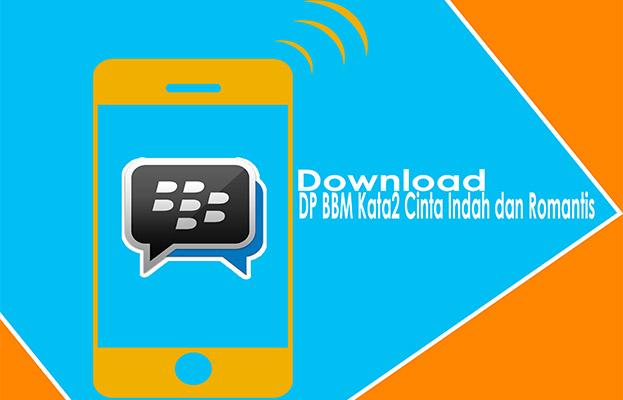 Download DP BBM Kata2 Mutiara Cinta Indah dan Romantis