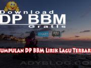 DP BBM Lirik Lagu
