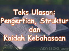 Teks Ulasan, Pengertian, Struktur dan Kaidah Kebahasaan
