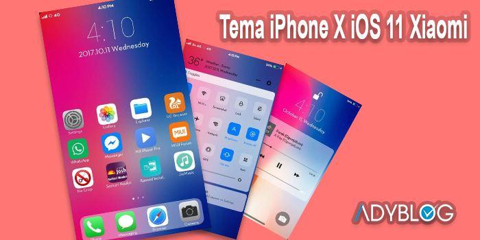 Download Tema iPhone X iOS 11 Xiaomi