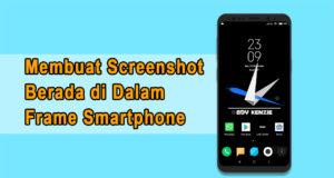 Cara Membuat Screenshot Berada di Dalam Frame Smartphone