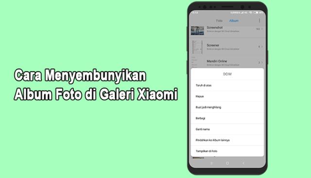 Cara Menyembunyikan Album Foto di Galeri Xiaomi